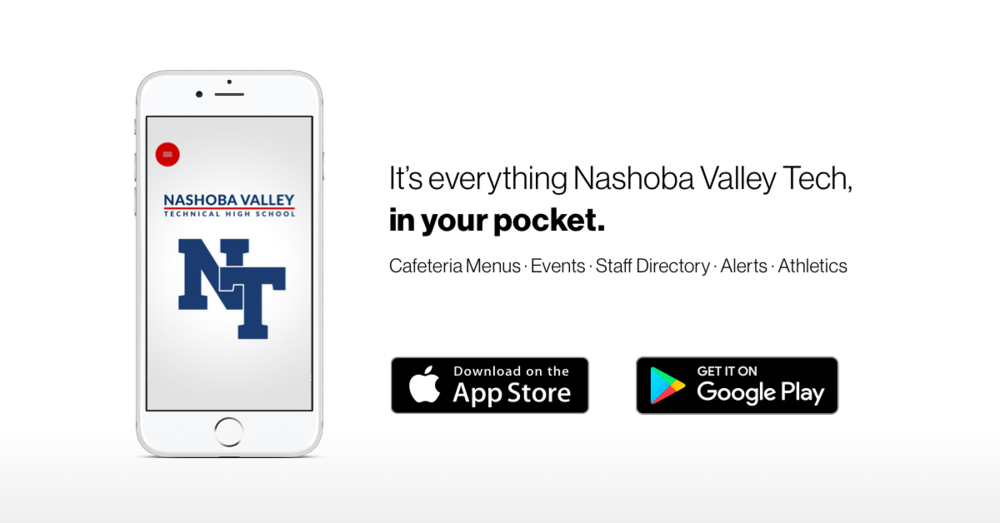Welcome to our new NT mobile app. It's everything Nashoba Valley Tech, in your pocket.
